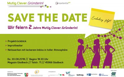 2 Jahre Mutig.Clever.Gründerin! Save the date